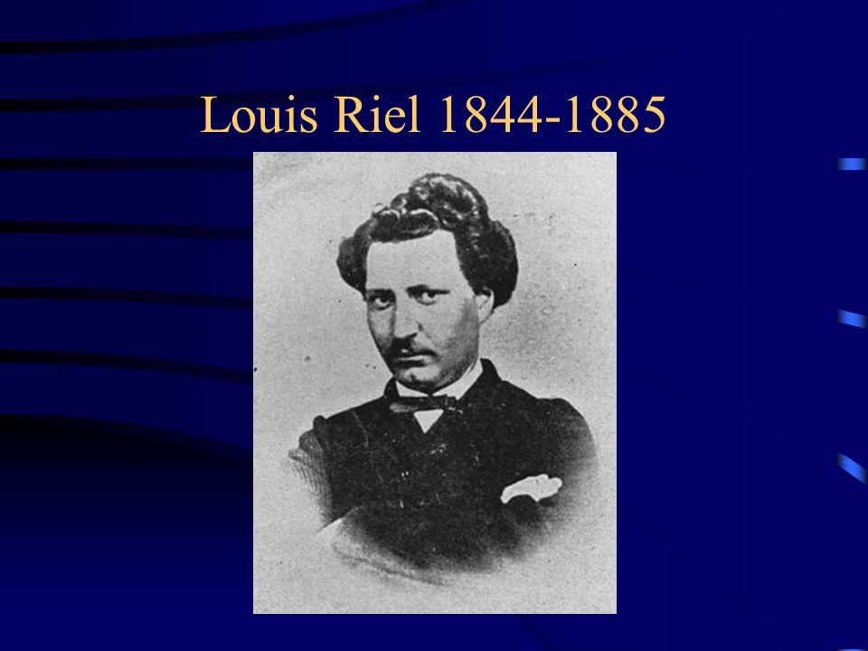 Louis Riel 1844-1885