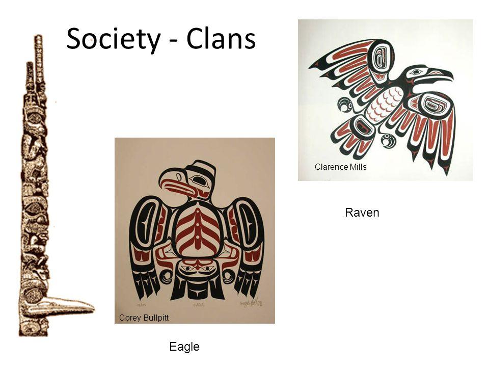 Society - Clans Raven Eagle Clarence Mills Corey Bullpitt