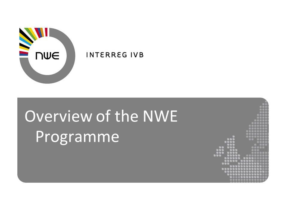 Overview of the NWE Programme
