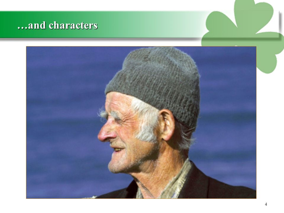 You'll have the craic… 5 …and characters