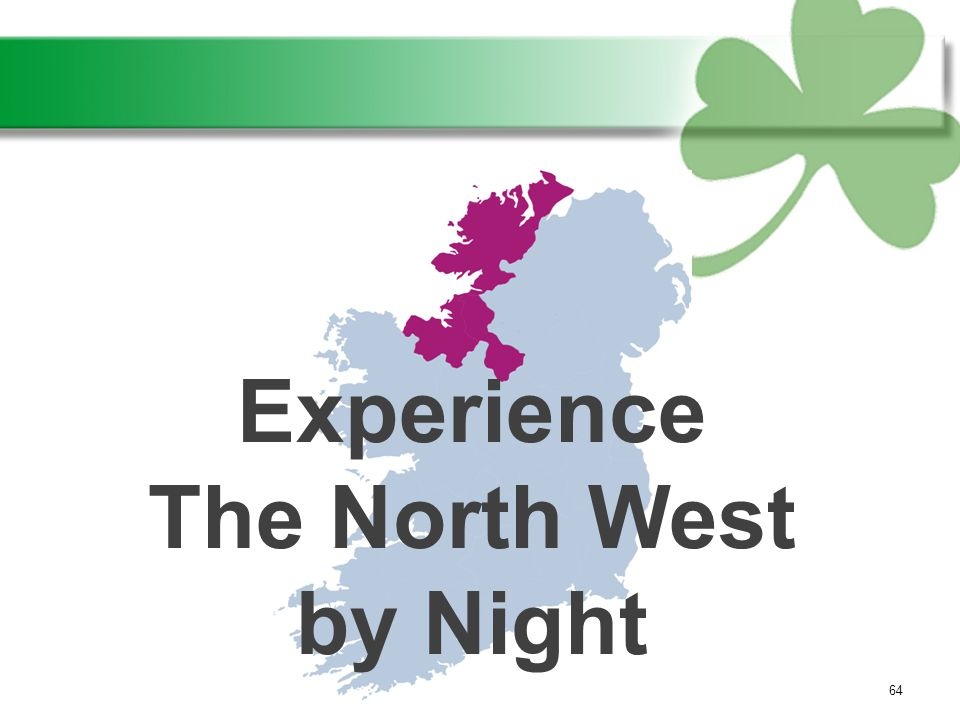 64 Experience The North West by Night