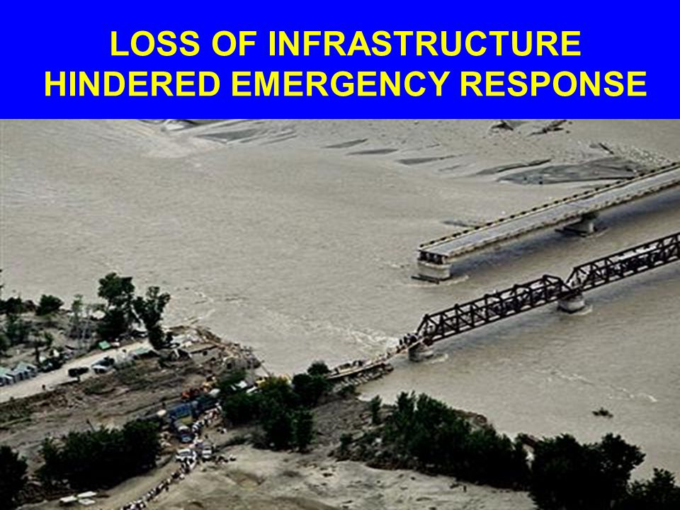 LOSS OF INFRASTRUCTURE HINDERED EMERGENCY RESPONSE