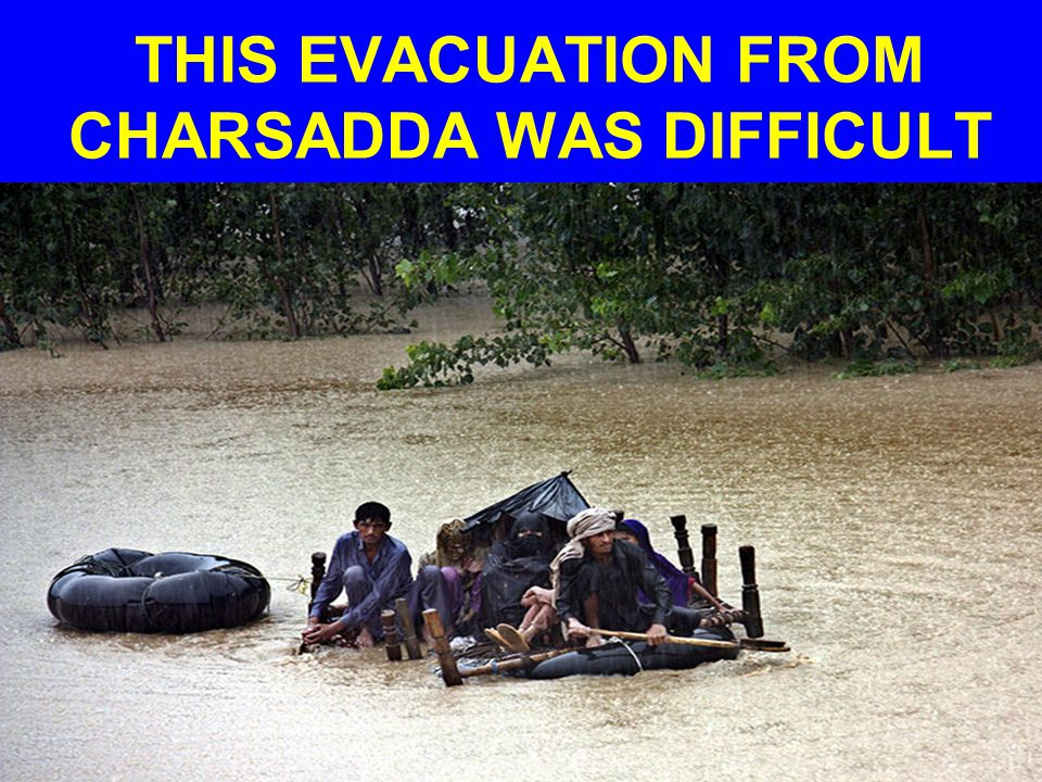 THIS EVACUATION FROM CHARSADDA WAS DIFFICULT