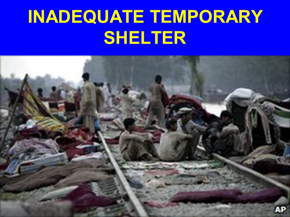 INADEQUATE TEMPORARY SHELTER