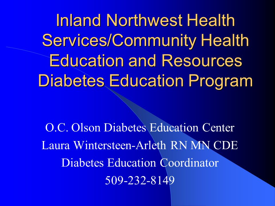 Inland Northwest Health Services/Community Health Education and Resources Diabetes Education Program O.C.