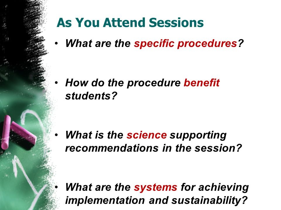 As You Attend Sessions What are the specific procedures.
