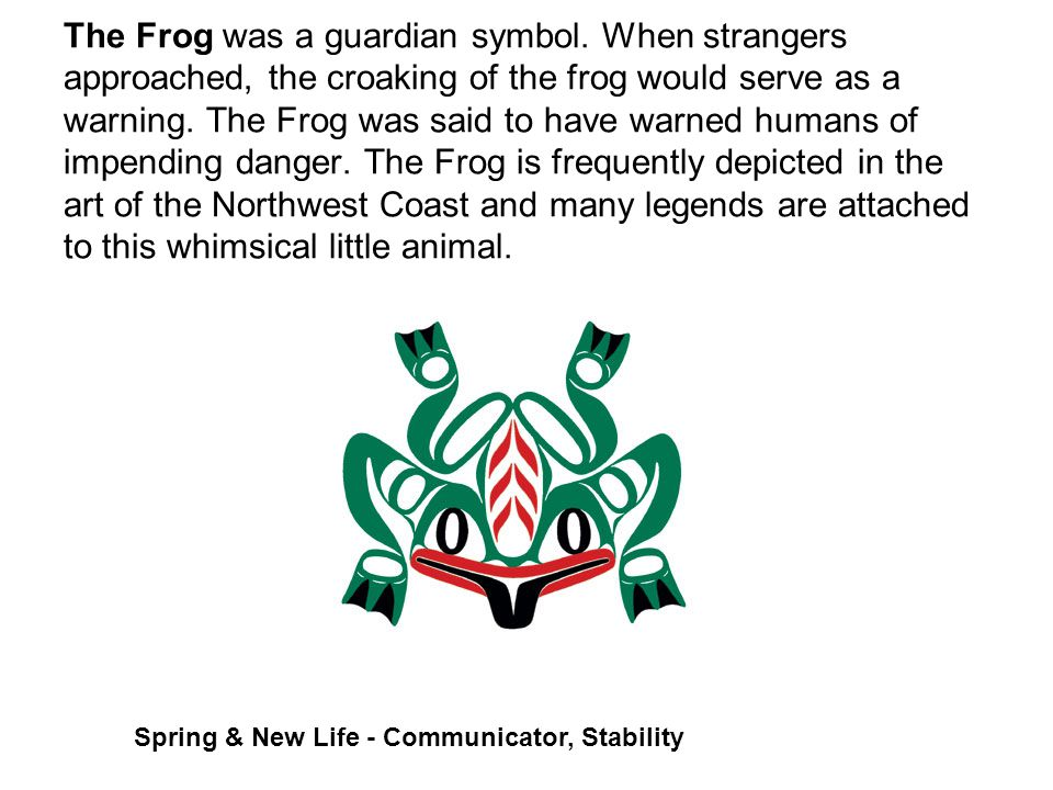 The Frog was a guardian symbol.