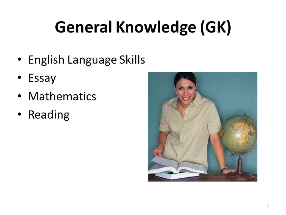 General Knowledge (GK) English Language Skills Essay Mathematics Reading 7