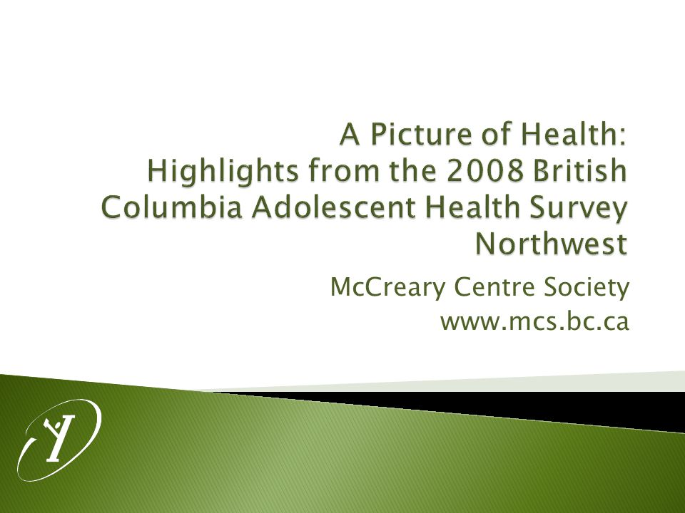 Northwest – A Picture of Health www.mcs.bc.ca