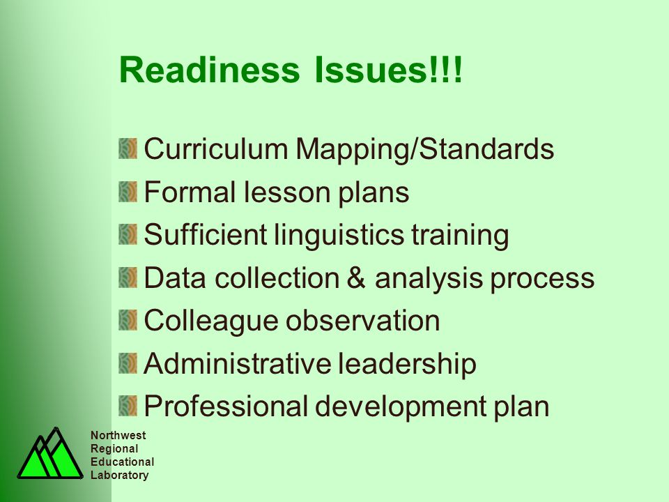 Northwest Regional Educational Laboratory Readiness Issues!!.