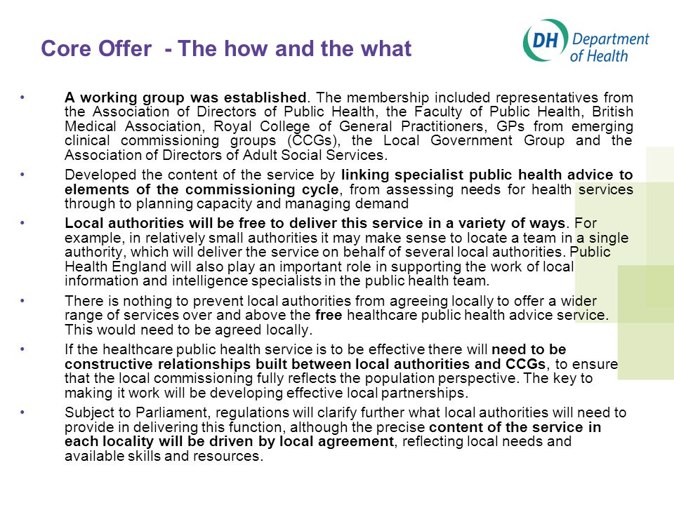 Core Offer - The how and the what A working group was established.
