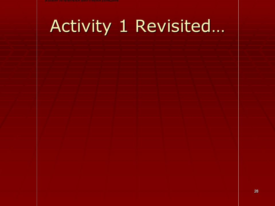 28 Activity 1 Revisited…