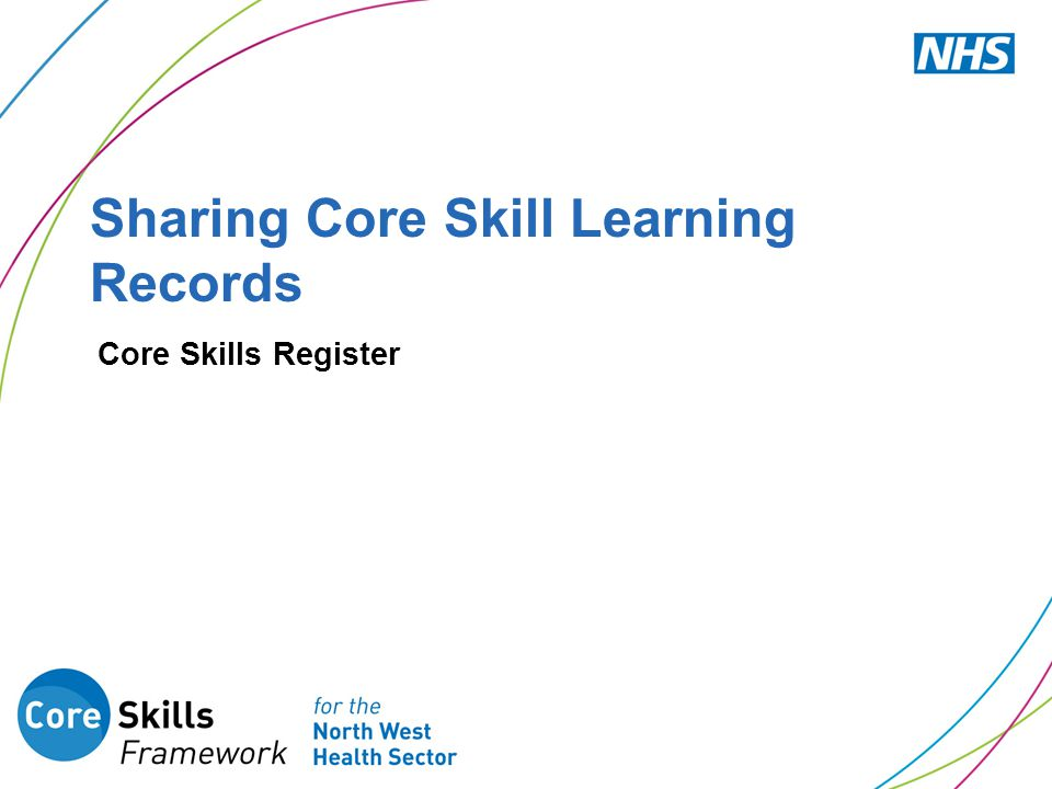 Sharing Core Skill Learning Records Core Skills Register