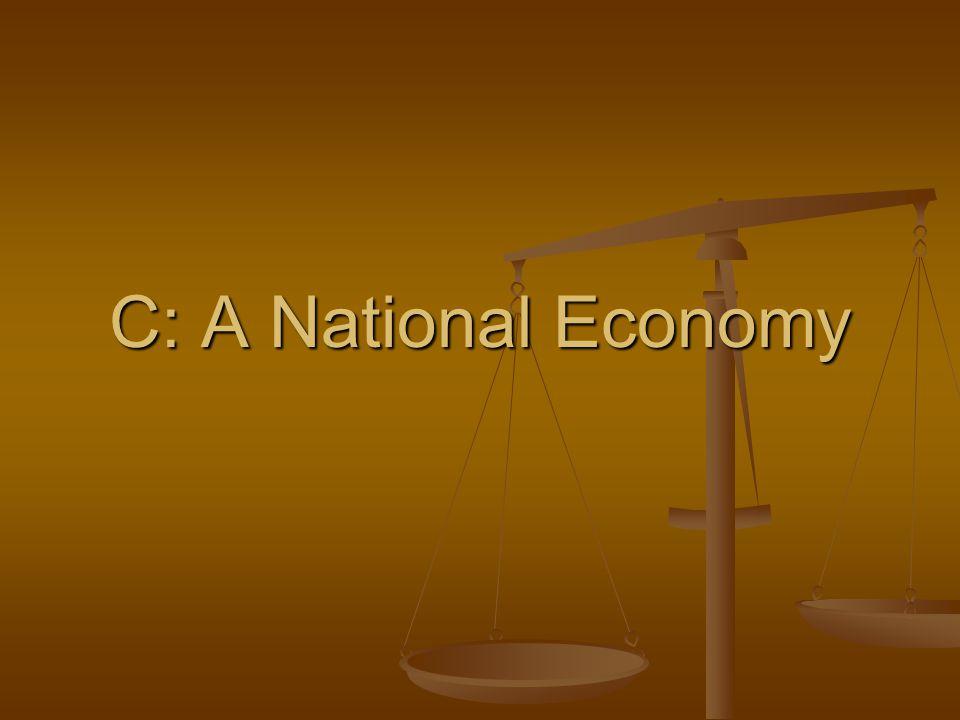 C: A National Economy
