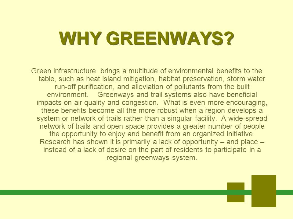 THE BENEFITS OF GREENWAYS PLANNING