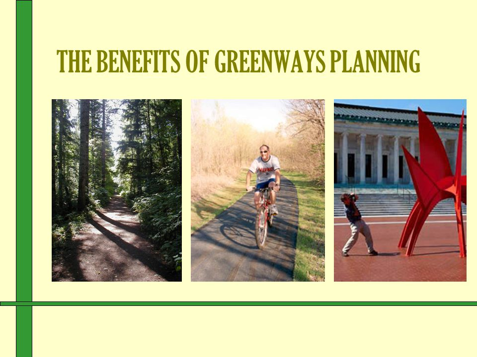 … Thru Greenways Several Studies have found that nature and outdoor settings help reduce stress.