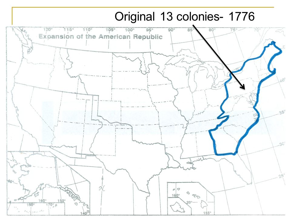 Mexican Cession Oregon Territories Texas Annexation Louisiana Purchase Northwest Territories Treaty of Paris Original 13 colonies