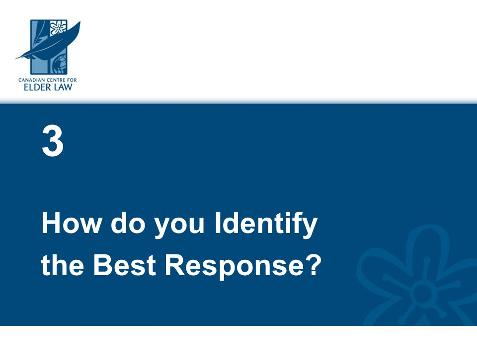 3 How do you Identify the Best Response?
