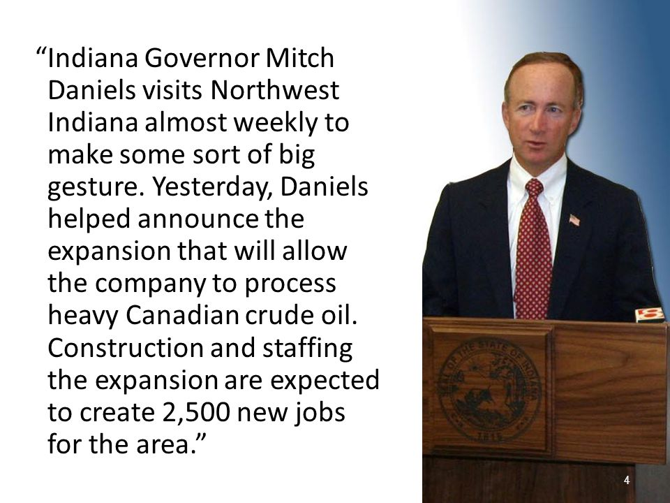 """""""Indiana Governor Mitch Daniels visits Northwest Indiana almost weekly to make some sort of big gesture. Yesterday, Daniels helped announce the expans"""