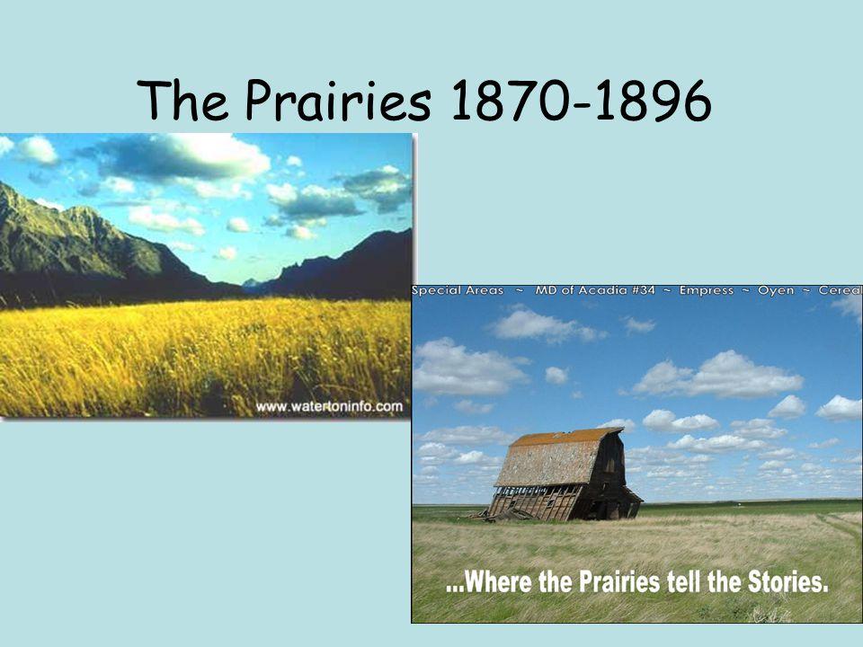 The Prairies 1870-1896