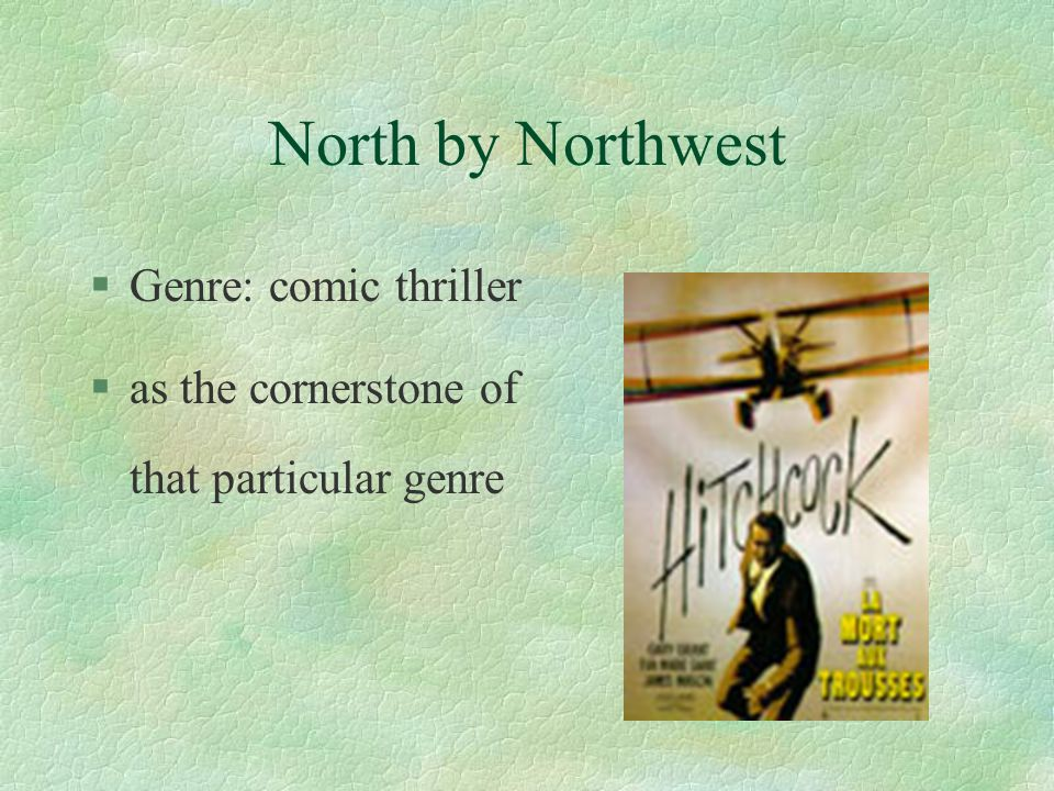 North by Northwest §It's ranked number 20 on the Internet Movie Database's top 250 §The movie has been restored, enhanced and released on DVD