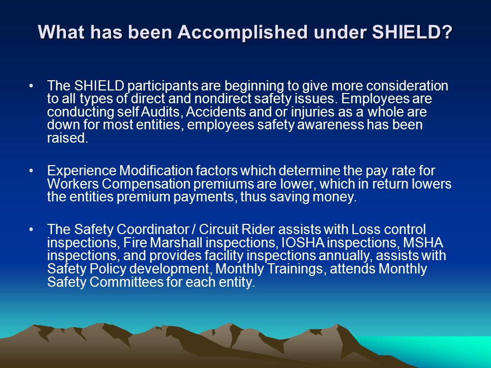 What has been Accomplished under SHIELD.