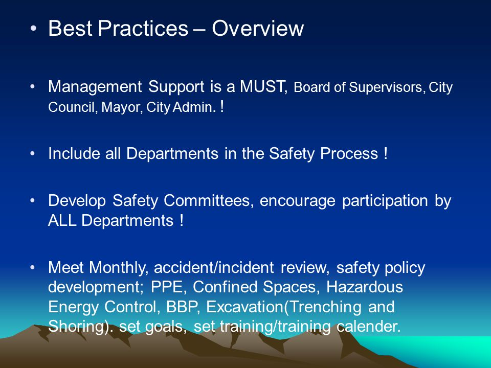 Best Practices – Overview Management Support is a MUST, Board of Supervisors, City Council, Mayor, City Admin.