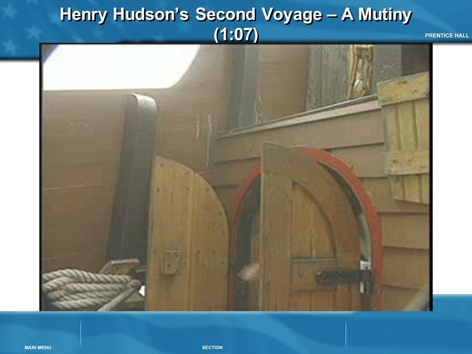 Henry Hudson's Second Voyage – A Mutiny (1:07)