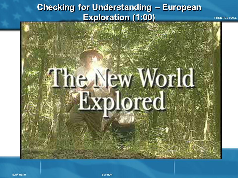 Checking for Understanding – European Exploration (1:00)