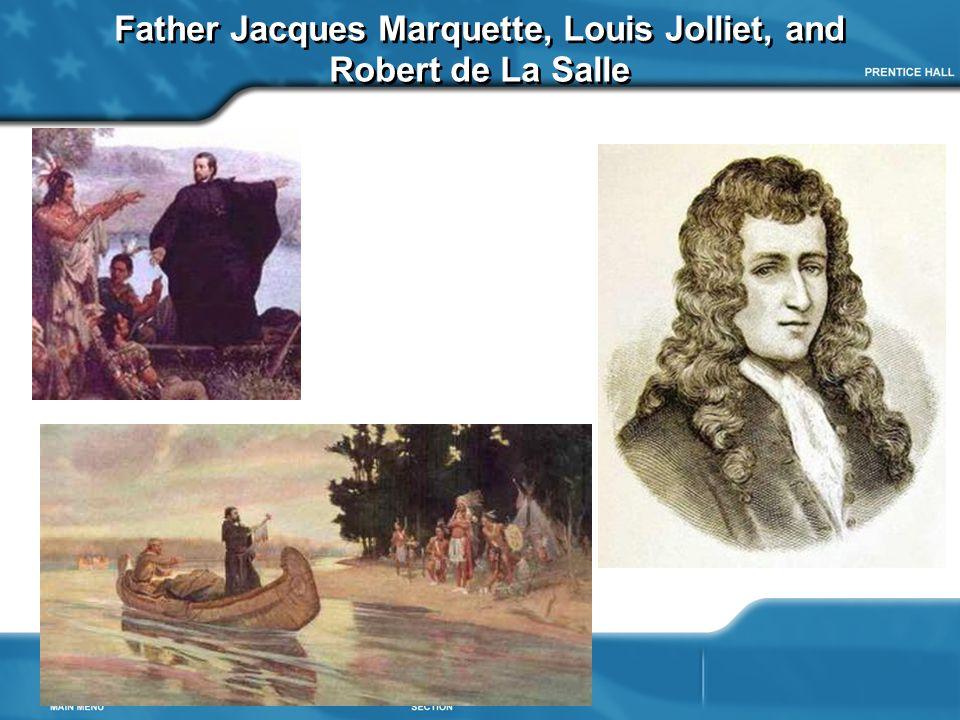 Father Jacques Marquette, Louis Jolliet, and Robert de La Salle