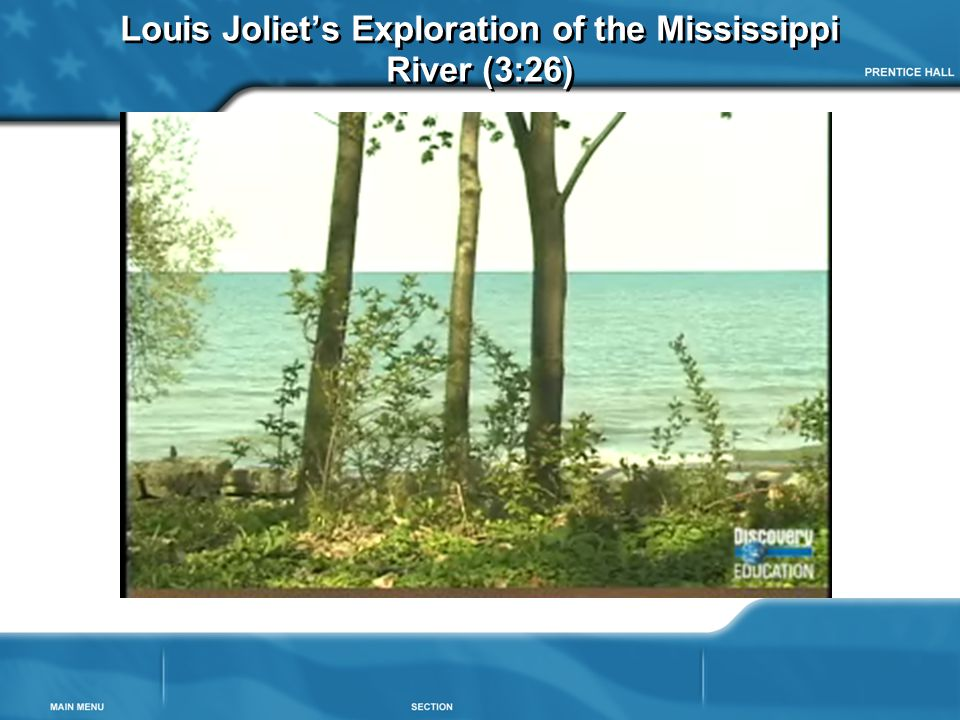 Louis Joliet's Exploration of the Mississippi River (3:26)