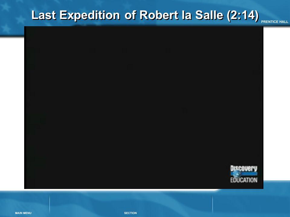 Last Expedition of Robert la Salle (2:14)