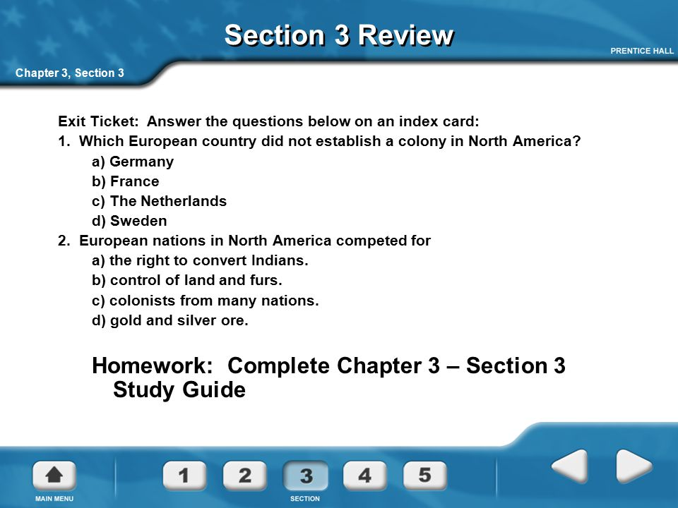 Chapter 3, Section 3 Section 3 Review Exit Ticket: Answer the questions below on an index card: 1. Which European country did not establish a colony i