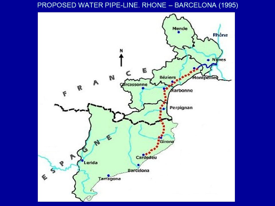 PROPOSED WATER PIPE-LINE. RHONE – BARCELONA (1995)