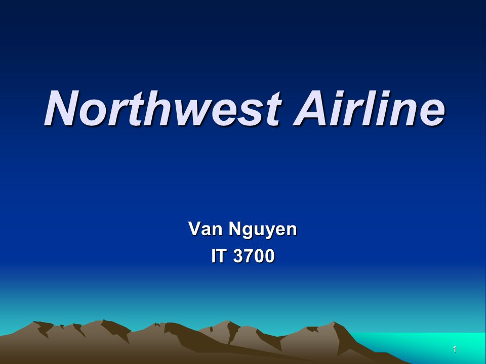 1 Northwest Airline Van Nguyen IT 3700