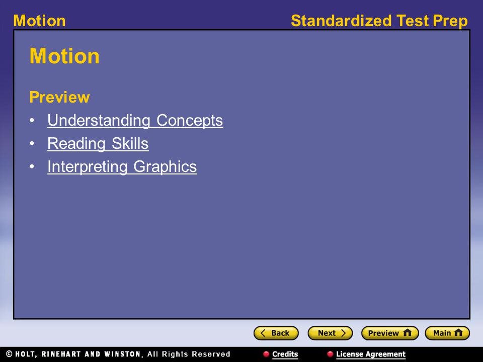 Standardized Test PrepMotion Preview Understanding Concepts Reading Skills Interpreting Graphics