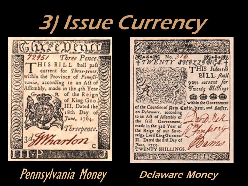 3) Issue Currency Pennsylvania Money Delaware Money