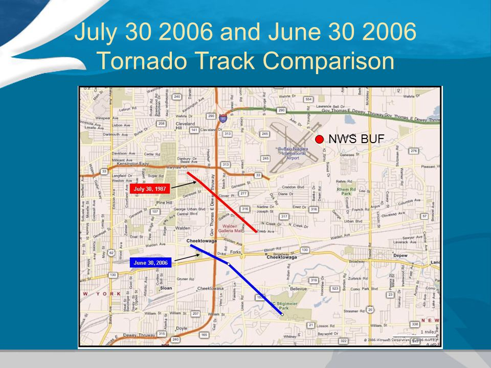 July 30 2006 and June 30 2006 Tornado Track Comparison NWS BUF