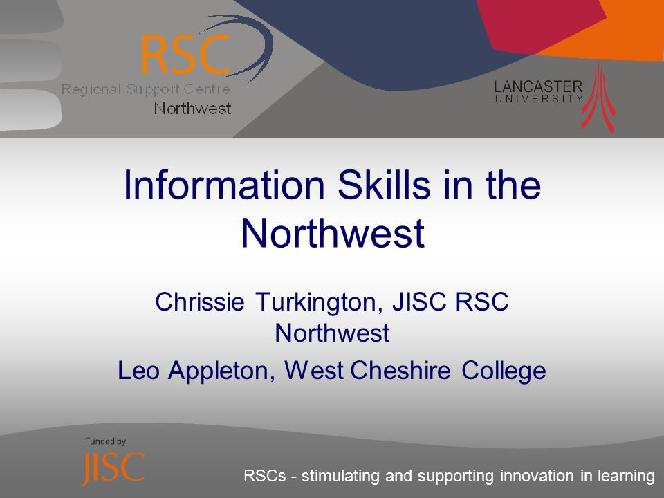 01253 503180 2005 – RSC Customer Satisfaction Survey  few respondents had thought about information skills training  overall 31% of respondents Not Applicable