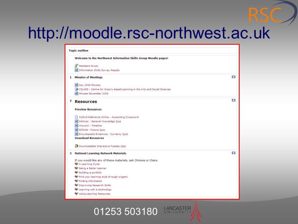 01253 503180 http://moodle.rsc-northwest.ac.uk