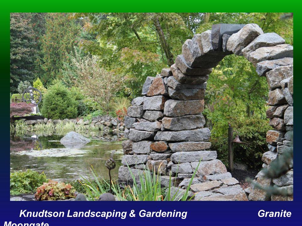 Knudtson Landscaping & Gardening Granite Moongate