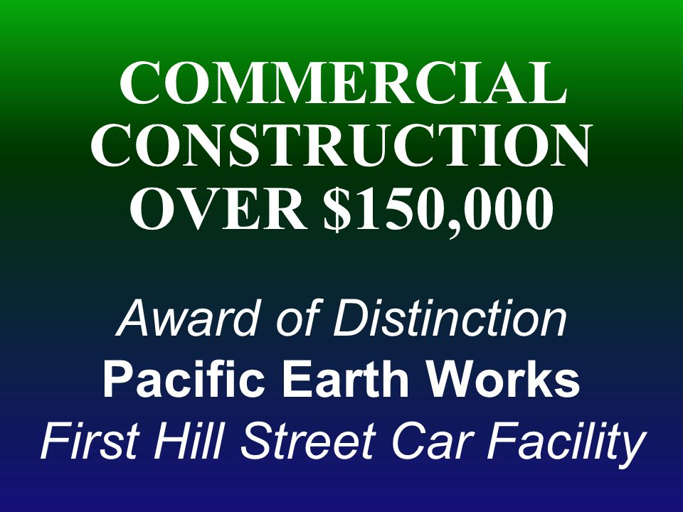 Pacific Earth Works First Hill Street Car Facility