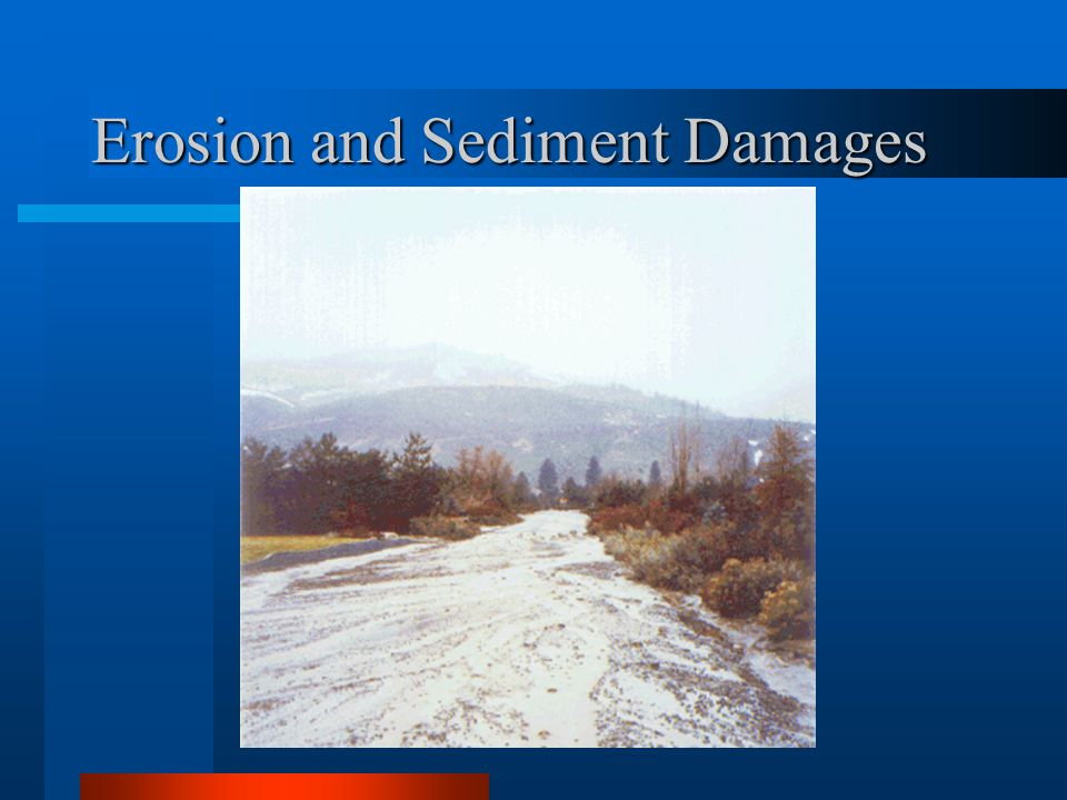 Erosion and Sediment Damages