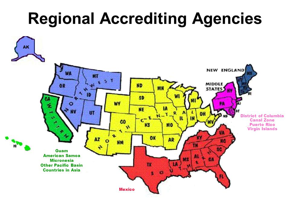AK Regional Accrediting Agencies Guam American Samoa Micronesia Other Pacific Basin Countries in Asia Mexico District of Columbia Canal Zone Puerto Ri