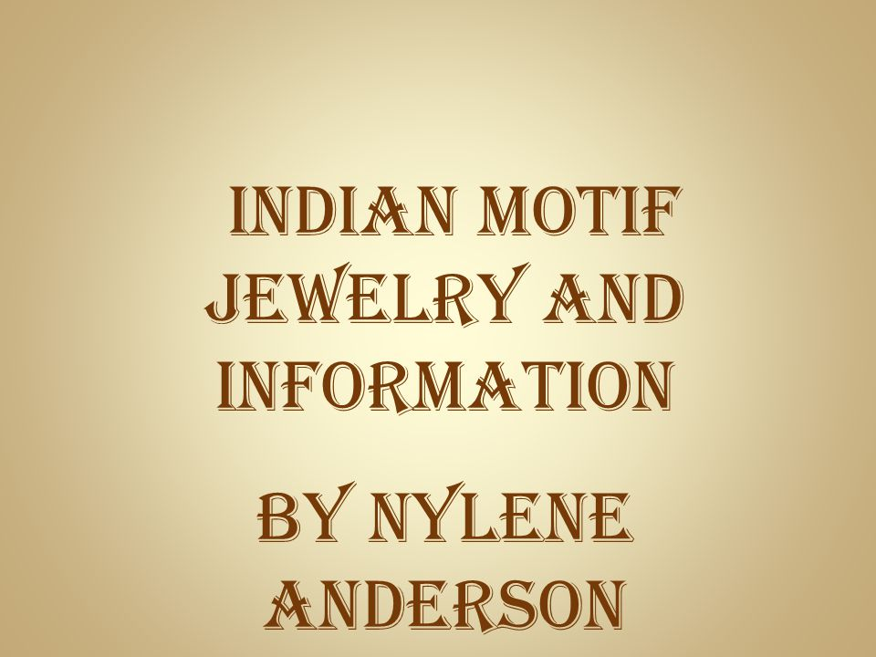 Indian Motif Jewelry and information By Nylene Anderson