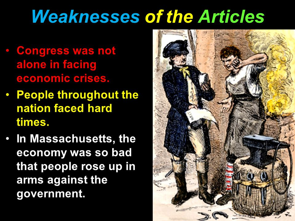 Weaknesses of the Articles Congress was not alone in facing economic crises.