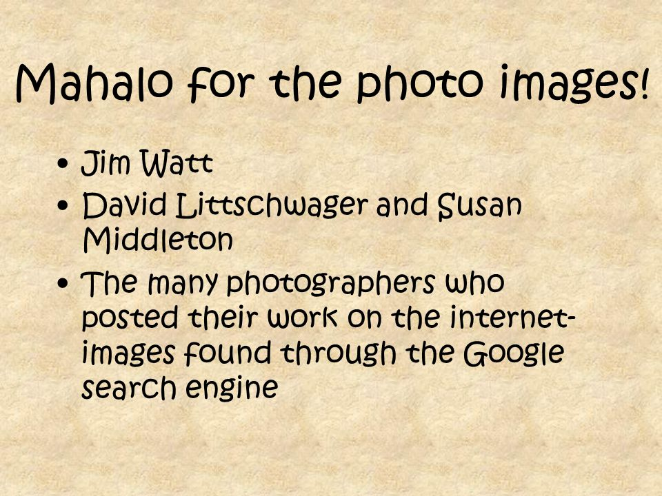 Mahalo for the photo images.