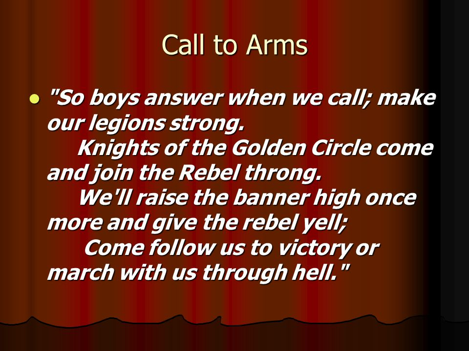 Call to Arms So boys answer when we call; make our legions strong.