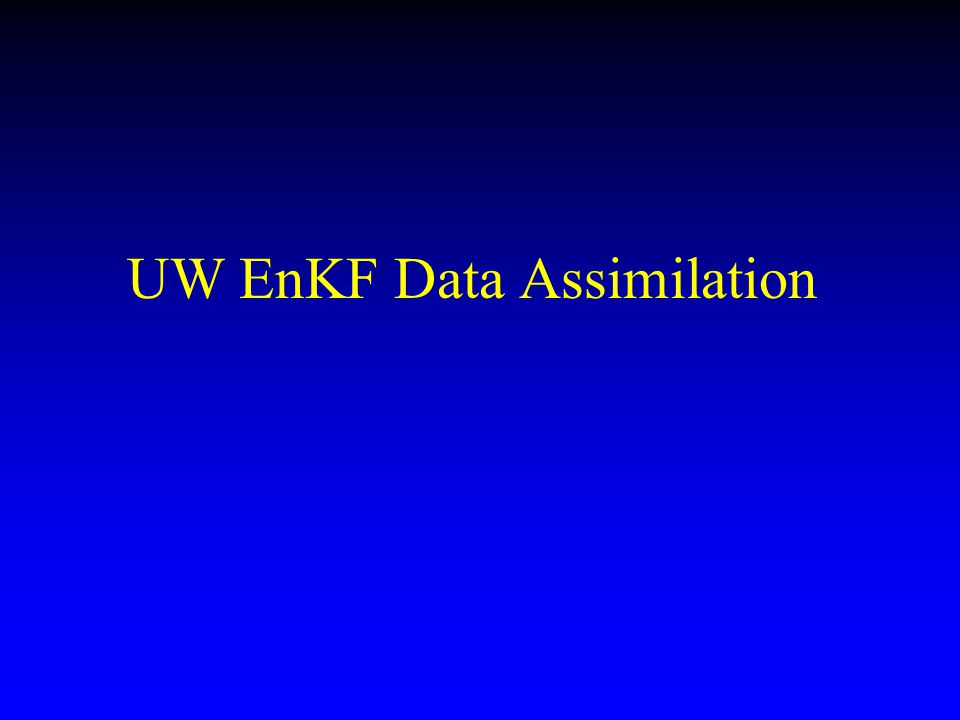 UW EnKF Data Assimilation