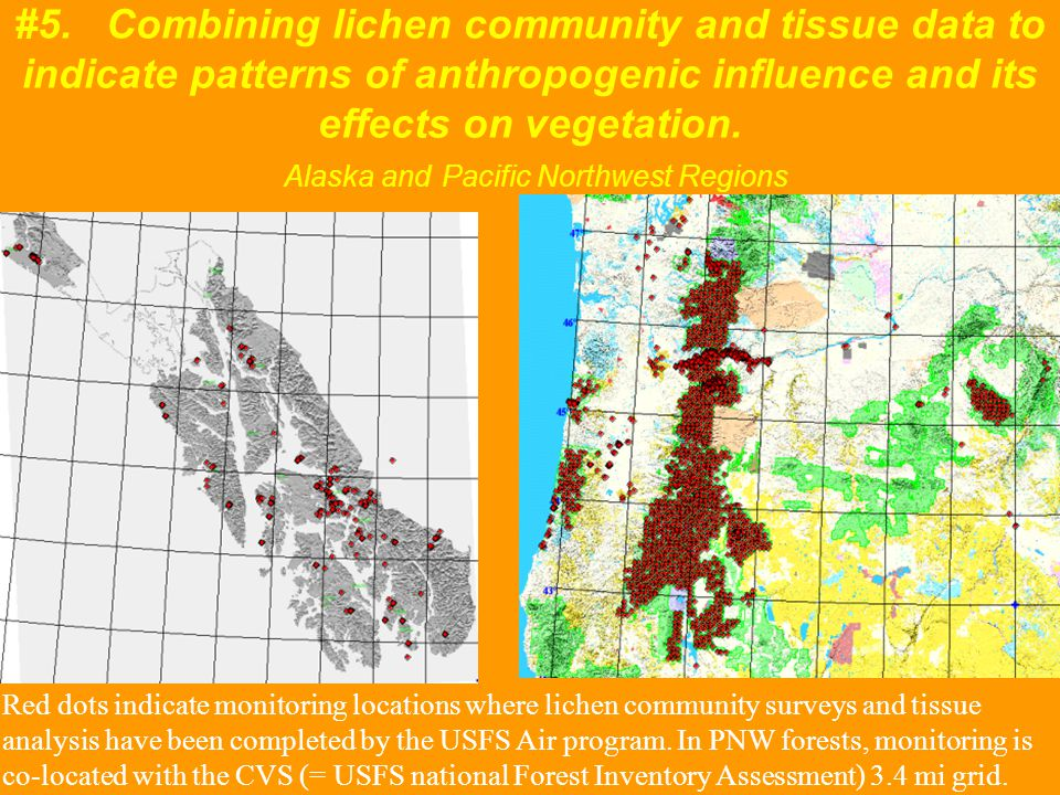 #5. Combining lichen community and tissue data to indicate patterns of anthropogenic influence and its effects on vegetation. Alaska and Pacific North